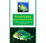 Freshwater Aquarium Guide: 10 Secrets to Take Care of An Aquarium