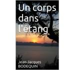 Un corps dans l'étang (French Edition)