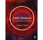 Public Relations: Concepts, Practice and Critique Reviews
