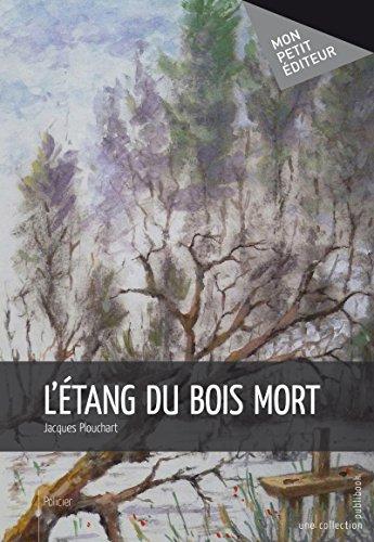 L'Étang du bois mort (MON PETIT EDITE) Reviews