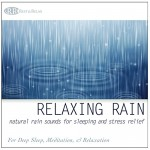 Relaxing Rain: Natural Rain Sounds for Sleeping and Stress Relief (Nature Sounds, Deep Sleep Music, Meditation, Relaxation Sounds of Soft Falling R...