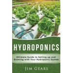 Hydroponics: A Simple Guide to Building Your Own Hydroponics Growing System, Organic Vegetables, Homegrow, Gardening at home, Horticulture, Fruits,...