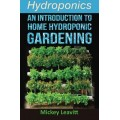 Hydroponics: An Introduction To Home Hydroponic Gardening