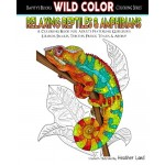 Relaxing Reptiles & Amphibians: Adult Coloring Book