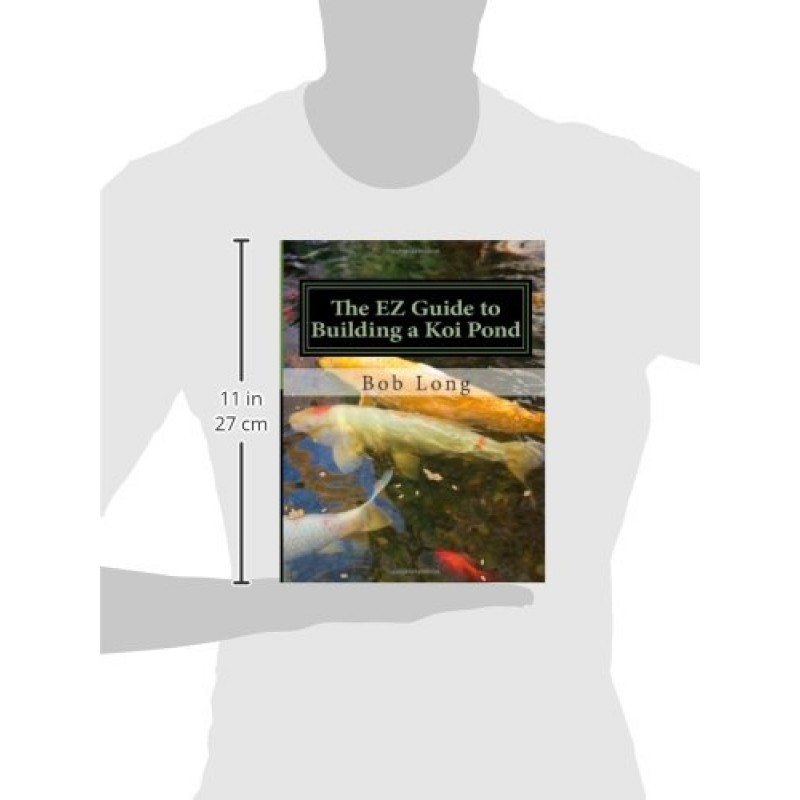 The ez guide to building a koi pond welcome to the for Koi pond construction guide