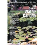 The Prairie Water Garden: Comprehensive List of Aquatic Plants for the Prairies