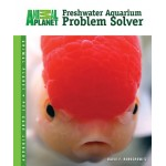 Freshwater Aquarium Problem Solver