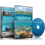 Tropical Fishes DVD-Sitting with the Fish: A Virtual Reef Experience